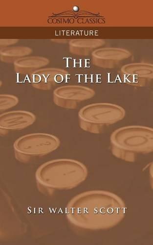 The Lady of the Lake (Cosimo Classics Literature)