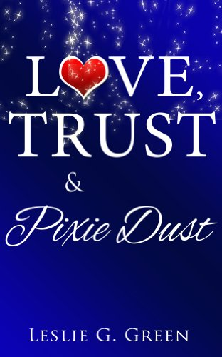 Love, Trust & Pixie Dust