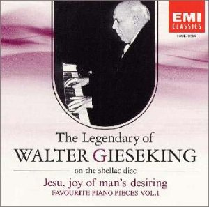 Bach: Jesu, Joy of Man's Desiring & Favourite Piano Pieces, Vol. 1 (The Legendary of Walter Gieseking on the Shellac Disc)