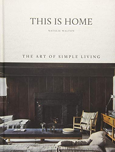 This is Home: The Art of Simple Living,hardie grant