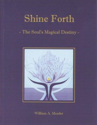 Download Shine Forth: The Soul's Magical Destiny ebook