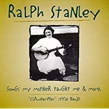 Songs My Mother Taught Me & More: Clawhammer Style Banjo