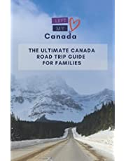 The Ultimate Canada Road Trip Guide for Families