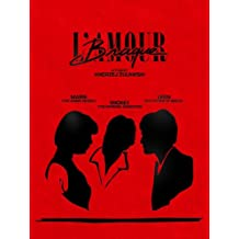 Andrzej Zulawski's L'Amour Braque (Limpet Love, 1985) UNCUT Premium Signature Edition [LIMITED: 2,000 Numbered Sets] by MONDO VISION