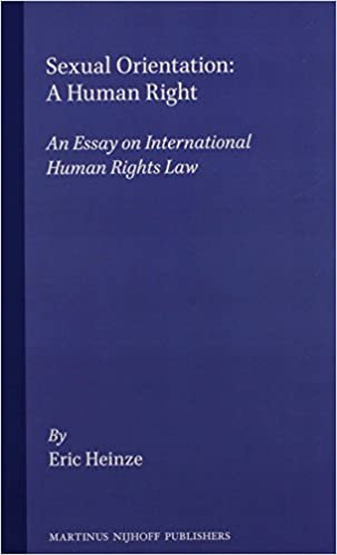 sexual orientation a human right an essay on international human  sexual orientation a human right an essay on international human rights law eric heinze 9780792330189 com books