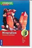 Steinbachs Naturführer. Mineralien. Erkennen und bestimmen