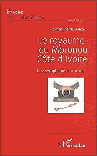 Livre gratuits en ligne Le royaume du Moronou Côte d'Ivoire pdf