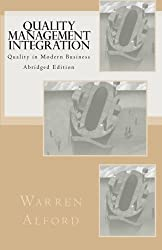Quality Management Integration: Quality in Modern Business - Abridged Edition