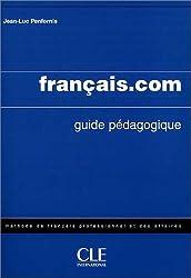 français.com - intermédiaire: Livre du professeur