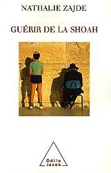 Guérir de la Shoah : Psychothérapie des survivants et de leurs descendants
