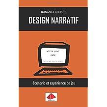 Design Narratif: Scénario et expérience de jeu