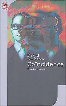 Coïncidence par Ambrose