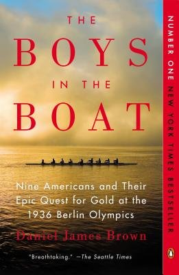The Boys in the Boat( Nine Americans and Their Epic Quest for Gold at the 1936 Berlin Olympics)[BOYS IN THE BOAT -LP][LARGE PRINT] [Paperback]