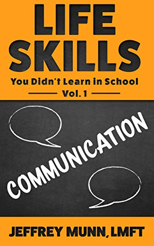 Pdf Parenting Life Skills: Communication: Life Skills You Didn't Learn in School