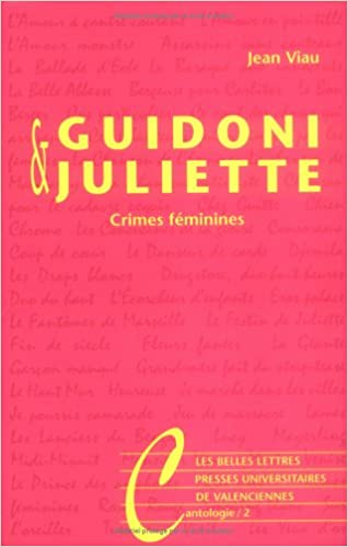 Livres gratuits télécharger des livres audio Guidoni & Juliette: Crimes féminines 2251442553 PDF by Jean Viau