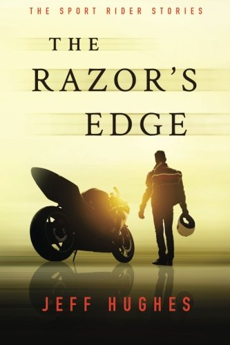 The Razor's Edge: The Sport Rider Stories (The Riders Edge compare prices)