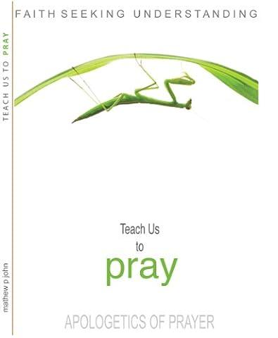 TEACH US TO PRAY : An Apologetics of Prayer (Aris Speaker)