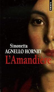 L'amandière : roman