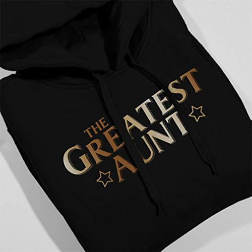 The Greatest Women's Aunt Black Sweatshirt Coto7 Hooded UAZwqAx
