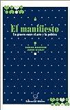 img - for El Manifiesto: Un Genero Entre El Arte y La Politica (Spanish Edition) book / textbook / text book