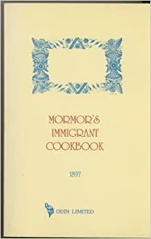 Book Mormor's Immigrant Cookbook: Swedish-English Cookbook (Svensk-Amerikansk Kokbok) by Unknown (1991)