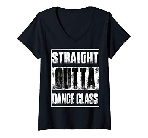 Womens Straight Outta Dance Class T-Shirt V-Neck T-Shirt
