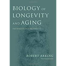 Biology of Longevity and Aging: Pathways and Prospects