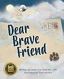 Dear Brave Friend