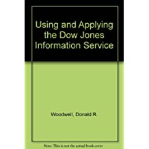 Using and Applying the Dow Jones Information Services