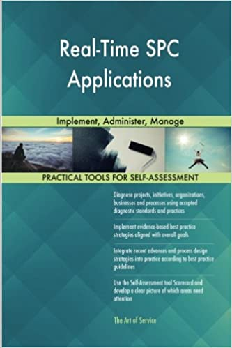 Real-Time SPC Applications: Implement, Administer, Manage: Gerard