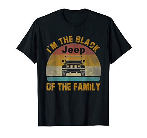 Vintage Jeeps I'm The Black Jeeps Of The Family Jeeps Lovers T-Shirt