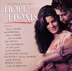 Hope Floats: Music From The Motion Picture by Capitol