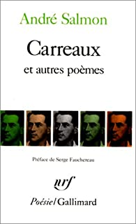 Carreaux et autres poèmes 1918-1921 par André Salmon