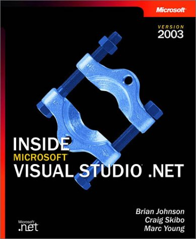 INSIDE MICROSOFT VISUAL STUDIO .NET 2003VERSION