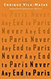 Never Any End to Paris, Enrique Vila-Matas, 0811218139