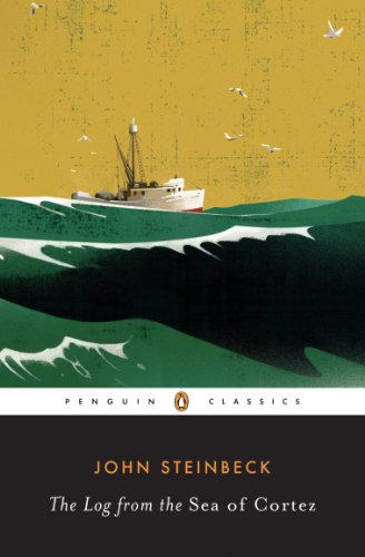 The Log from the Sea of Cortez (Penguin Classics) (The Log From The Sea Of Cortez Ebook)