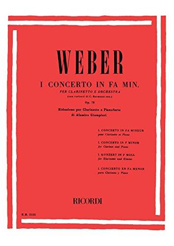 Concerto n. 1 in Fa min. Op. 73 Per Clarinetto E Orchestra - Riduzione Per Clarinetto E Pianoforte (Francese) Copertina flessibile – 1 gen 1984 Carl Maria von Weber Ricordi 0041821351 Musique