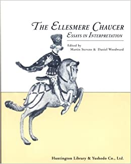 Canterbury Tales   Chaucer   Essays Pleasant River Garden Club The Canterbury Tales of Chaucer to Which Are Added An Essay on His
