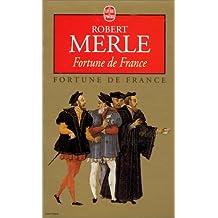 FORTUNE DE FRANCE T.01 : FORTUNE DE FRANCE
