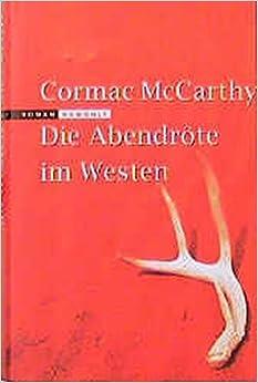 Die Abendröte im Westen: Roman