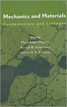 Mechanics and Materials: Fundamentals and Linkages