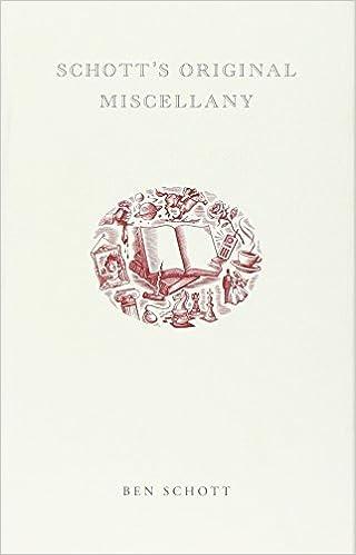 Schott s Original Miscellany  Ben Schott  9781582343495  Amazon.com ... 52aa735104b
