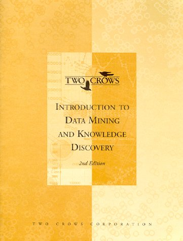 Introduction to Data Mining and Knowledge Discovery