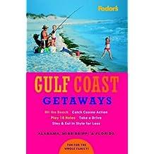 Fodor's Gulf Coast Getaways, 1st Edition