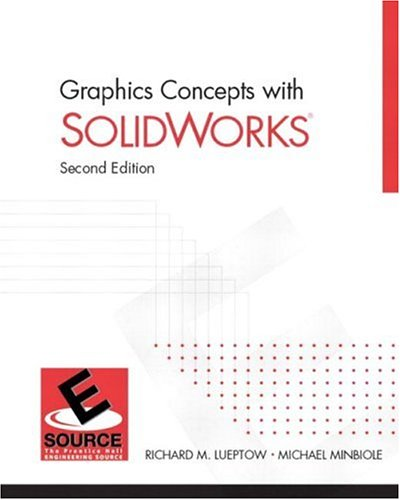 Graphics Concepts with SolidWorks (2nd Edition)