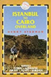 Istanbul to Cairo Overland: Turkey, Syria, Lebanon, Jordan, Israel and Egypt (Trailblazer Overland Guides)