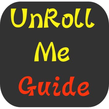 Guide & Tips for Unroll Me