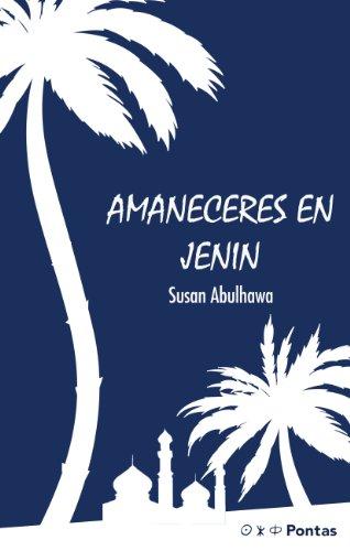 Descargar Libro Amaneceres En Jenin Susan Abulhawa