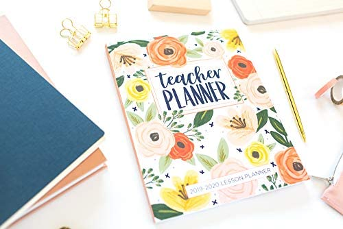 Lesson Planner for Teachers: Weekly and Monthly Teacher Planner   Academic Year Lesson Plan and Record Book with Floral Cover (July through June) (2019-2020 Lesson Plan Books for Teachers)