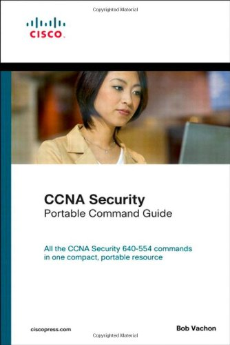 [PDF] CCNA Security (640-554) Portable Command Guide Free Download | Publisher : Cisco Press | Category : Computers & Internet | ISBN 10 : 1587204487 | ISBN 13 : 9781587204487
